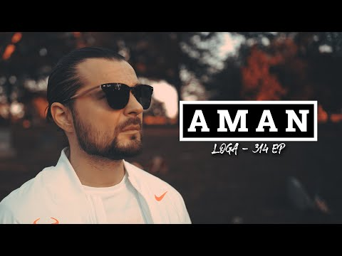 LOGA - Aman (Prod. by Lowe) [ Official Music Video ]