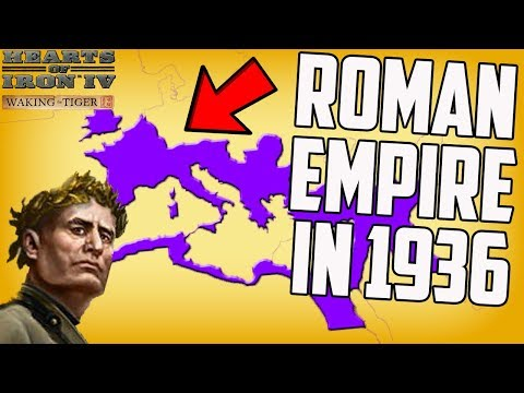 What if the Roman Empire Still Exists? Hearts of Iron 4 HOI4 Gameplay