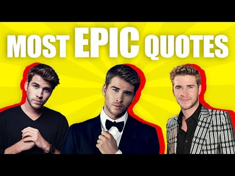 Life quotes - MOST EPIC & INSPIRATIONAL Liam Hemsworth Quotes  THAT WILL MAKE YOUR LIFE WORTH LIVING