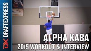Alpha Kaba 2015 Pre-Draft Workout Video - DraftExpress