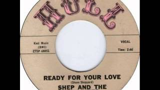 Video SHEP AND THE LIMELITES Ready For Your Love  MAY '61 MP3, 3GP, MP4, WEBM, AVI, FLV Januari 2019