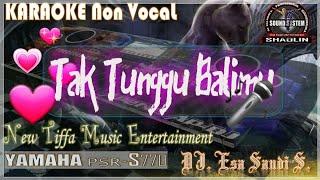 Video KARAOKE Tak Tunggu Balimu (Duet)-Yamaha PSR-S770 (Tiffa Music) MP3, 3GP, MP4, WEBM, AVI, FLV Desember 2018