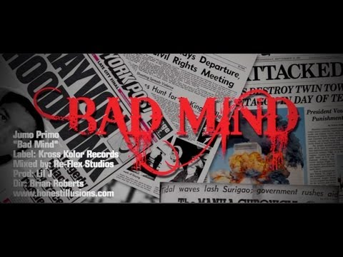 Jumo Primo - Bad Mind (Official Music Video)