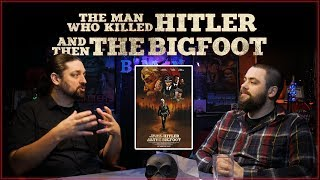 The Man Who Killed Hitler and Then the Bigfoot (2019) Movie Review