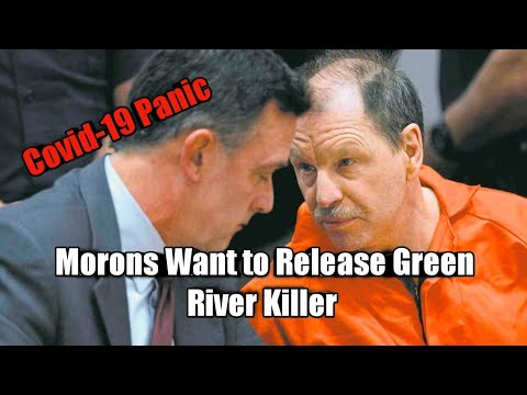 Morons Want to Release Green River Killer - Not The Onion
