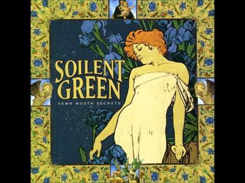 Soilent Green - Walk A Year In My Mind