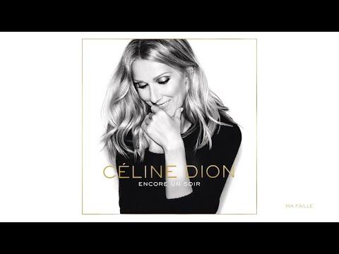 Céline Dion - Ma faille (Audio)