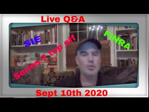 SIE exam and Series 7 exam LIVE Q&A