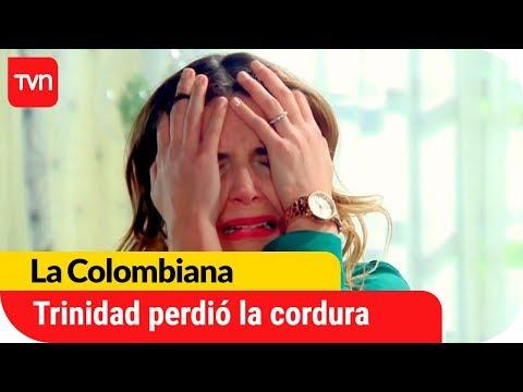 Trinidad perdió la cordura   La Colombiana - T1E139