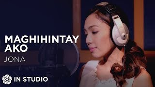Video Jona - Maghihintay Ako (Official Recording Session with Lyrics) MP3, 3GP, MP4, WEBM, AVI, FLV Juli 2018