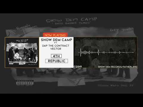 Show Dem Camp - 4th Republic [Official Audio] ft. Dap The Contract, Vector