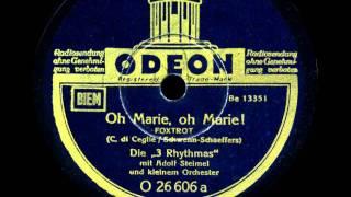 Die 3 Rhythmas singen: Oh Marie, oh Marie Adolf Steimel mit kleinem Orchester spielt.