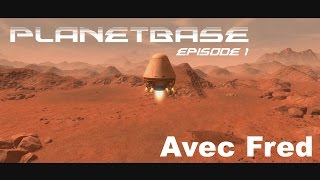 Video Let's Play au calme - PlanetBase Ep 1 MP3, 3GP, MP4, WEBM, AVI, FLV September 2017