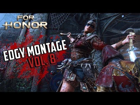 For Honor: Edgy Montage #8 [SHAMAN] (видео)