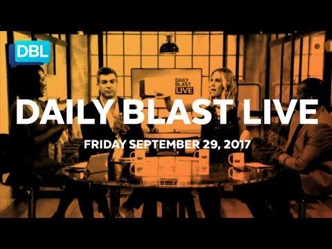 Daily Blast LIVE | Friday September 29, 2017