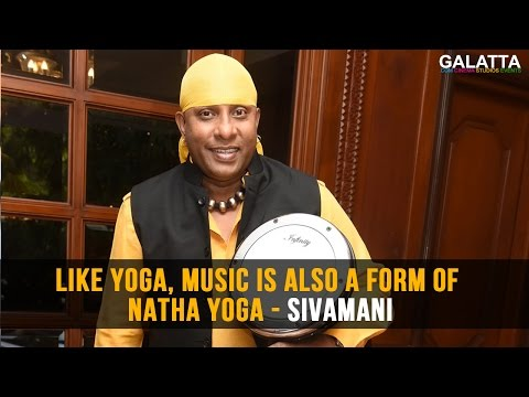 Like-yoga-music-is-also-a-form-of-Natha-Yoga--Sivamani
