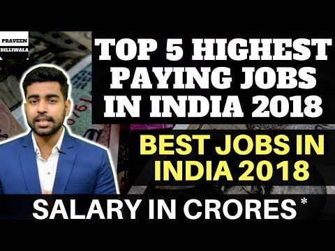 Highest Paying Jobs in India 2018   Best Jobs in India   Top 5 Jobs in India   Best Career   Hindi