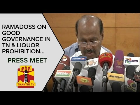 Ramadoss-on-Good-Governance-in-Tamil-Nadu-and-Liquor-Prohibition-Press-Meet--Thanthi-TV