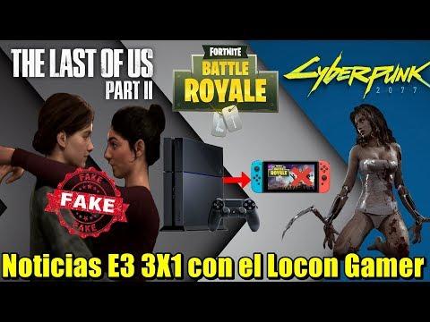 Según EIDOS Montreal gameplay de The Last of Us 2 es fake | Cyberpunk en primera persona | Fortnite