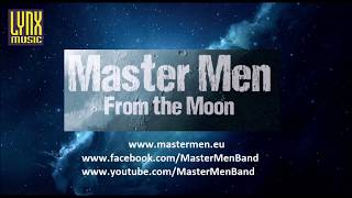 Master Men - From The Moon [2018 Trailer]