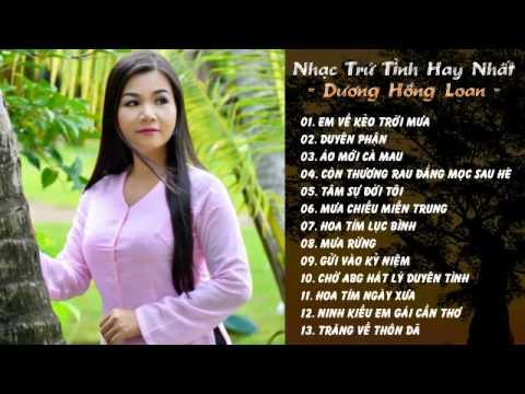 Em Về Kẻo Trời Mưa - Dương Hồng Loan | Những Bài Hát Trữ Tình Hay Nhất 2015 - Thời lượng: 1:07:34.