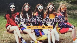 Kpop Girl Group/Soloist Soft Playlist