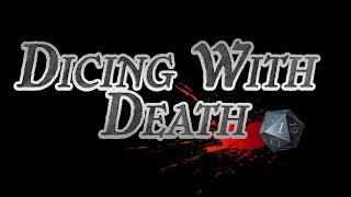 Dicing with Death 136: Cyclops Unsighted - Part 2 (cont)
