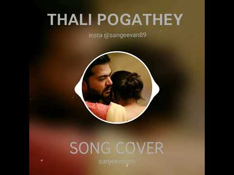 Video Thali Pogathey Song Cover   AYM   King of BGM download in MP3, 3GP, MP4, WEBM, AVI, FLV January 2017