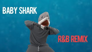 Baby Shark (R&B Version)