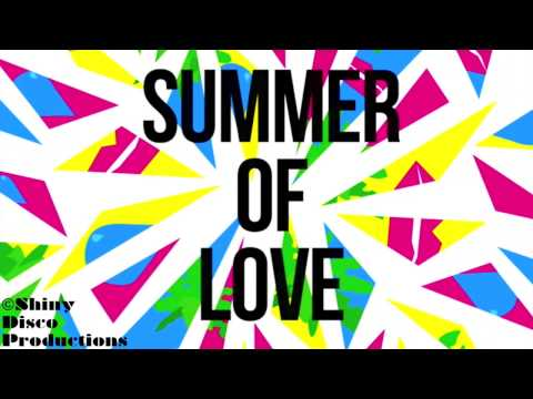Summer of Love Lyric Video