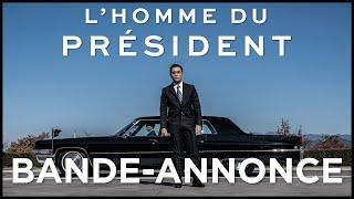 L' Homme du Président - Bande annonce