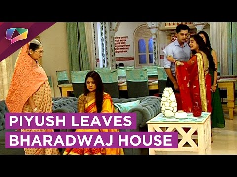 Piyush Leaves Bharadwaj House With Vaidehi | स�