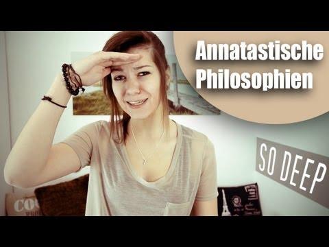 ANNAtastische Philosophien aus der Schulzeit