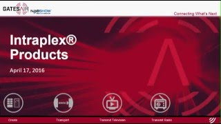 Intraplex® Products | NAB Show 2016 Webinar