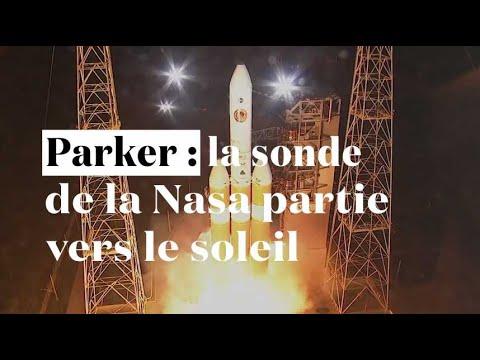 Parker : la sonde de la Nasa partie percer les mysteres du soleil_Űrhajó videók