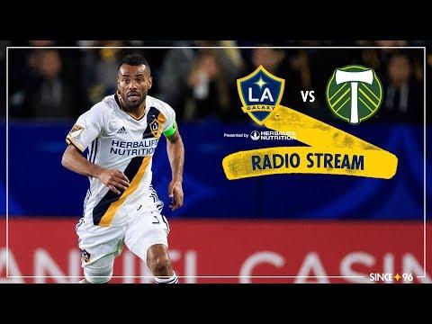 Video: LA Galaxy vs. Portland Timbers   Radio Stream