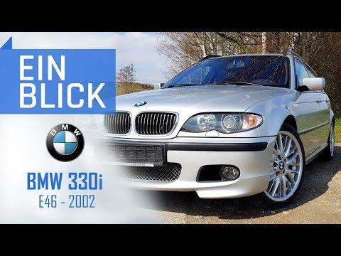 BMW 330i Touring (E46)  2002 - Der beste 3er aller Zeiten? Vorstellung, Test & Kaufberatung
