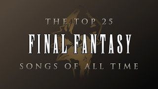 Video The Top 25 Final Fantasy Songs of All Time MP3, 3GP, MP4, WEBM, AVI, FLV Juni 2019