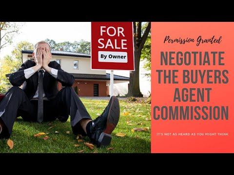 Why You Must Negotiate With Your Buyer's Real Estate Agent