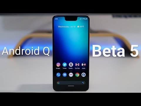 Android Q Beta 5 is Out! - What39s New?