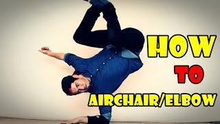 "How to Breakdance - airchair to elbow 2015 - tricks and combo The Best Breakdance Tutorials - How to Airchair/elbow by bboy broko naranja mecanika - marea roja - avance letal crew from chile Facebook: https://www.facebook.com/bboy.brokoInstagram: https://instagram.com/bboy_broko/Thesis  Highlight  Reign Supreme x Bumbershoot  Strife Renegades 32nd Anniversary Warsaw Challenge The Ring Best Dance Moments  IBE 2015 Seven2Smoke ░BRAZIL░ : [PowerTricks] Bboy BMOUTH in Taipei, Taiwan  Lil G 1999 & 2000 B-Boy Tawfiq  2015 Jinjo In London YAK FILMS x DECAP MUSIC B-Boy C-Lil - Bonus ""But I have powermoves""  Tracks Tutorial  Charlie Chizo (Flipside Kings) x STRIFE (UNBREAKABLE 2014) How to Breakdance  Footwork Combination  Intact (Ruffneck Attack, Ukraine) How to Breakdance :  How to Barrel Windmill Tutorial How to Breakdance  Knee Drops  Footwork 101 How to Breakdance  Flare to Air Flare  Fal Crow Skills (Italy) How to Breakdance for Beginners  L Kick Freeze (Freeze Basics) How to Breakdance  Spider Walk How to Breakdance  Shuffle  Footwork 101 How to Breakdance  Russian Kick  Footwork 101 HOW TO BREAKDANCE: Windmill Tutorial  Clockwise How to Breakdance  Sideways Worm Pt. 2  How to Breakdance  Floor Track  Nemesis (The Breaks Kru) How to Breakdance :  How to Airchair Hops Tutorial How to Breakdance :  How to Airbaby Tutorial How to Breakdance  Knee Spin Top Power Moves 2015 - Next Skill  HD How to Breakdance  Power Sweeps  Flow Basics"