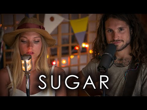 Sugar - Maroon 5 [Cover] by Julien Mueller & Julie Fournier