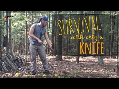 Surviving with just a Knife Part 1: Shelter Building with just a Knife in the Woods