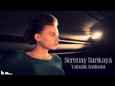 Video Yalnızlık Senfonisi Serenay Sarıkaya download in MP3, 3GP, MP4, WEBM, AVI, FLV January 2017