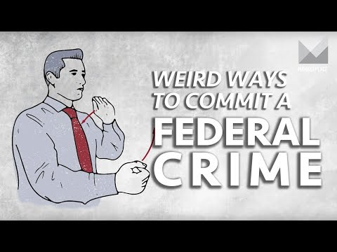 How to commit a federal crime