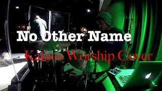 "Yanni Allen - Kainos Worship - ""No Other Name"" Live Drum Cover"
