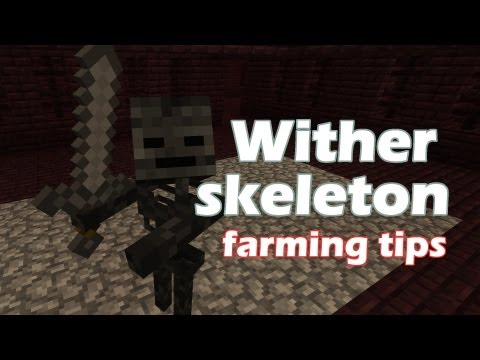 Minecraft: Wither Skeleton Farming Tips