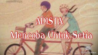 Adista - Mencoba Untuk Setia ( cover by Ansar ) Video