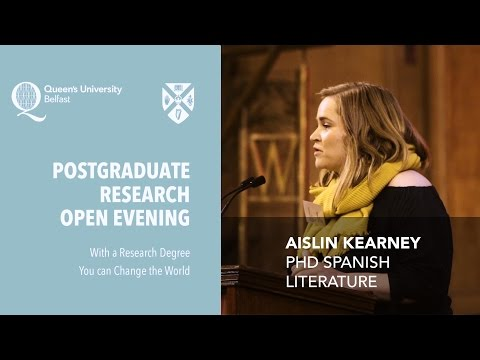 Aislin Kearney, PhD Spanish Literature – Postgraduate Research Open Evening 2016