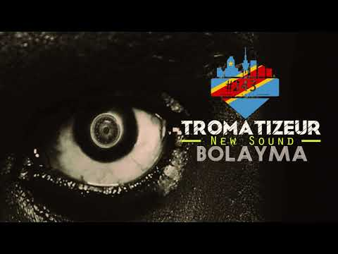 Tromatizeur - Bolayma ( Audio Officiel )